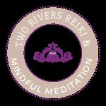 Two Rivers Reiki & Mindful Meditation